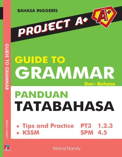 Project A+ : Guide to Grammar (Panduan Tatabahasa) NEW 2020