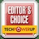Tech Power Up Editor's Choice