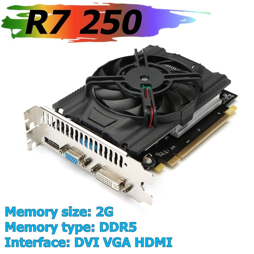 R7 250 2gb